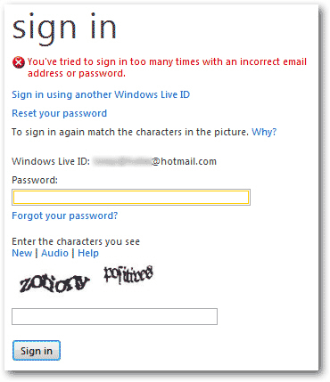 You've tried to sign in too many times with an incorrect email address or password